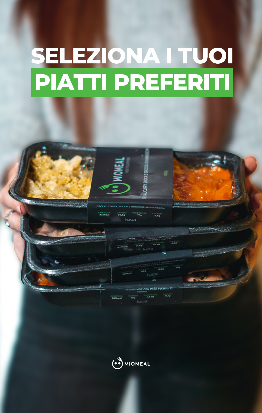 Pronto ad assaggiare? Seleziona i tuoi Meals e prova in anteprima il nostro servizio.